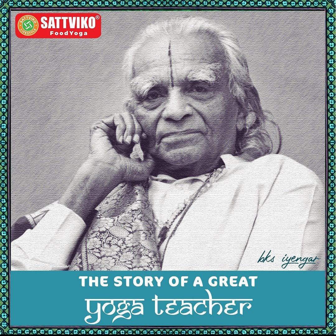 Story of a Great Yoga Teacher: BKS Iyengar