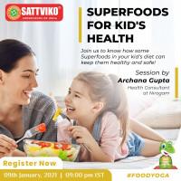 Liv Sattviko Talks, Superfoods for Kid's Health