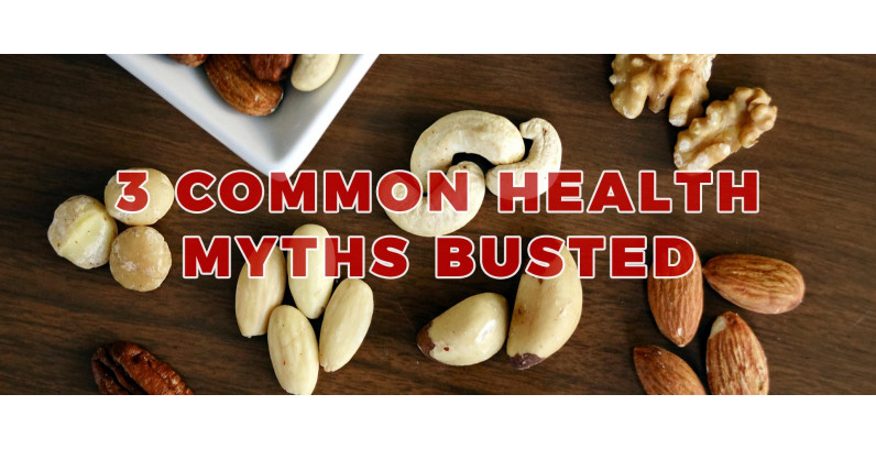 3 Common Health Myths Busted